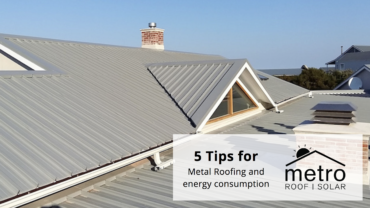 Tips for metal roofing and energy consumption