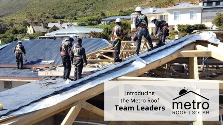 Introducing the Team Leaders at Metro Roof